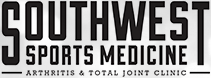 Southwest Sports Medicine Arthritis and Total Joint Clinic